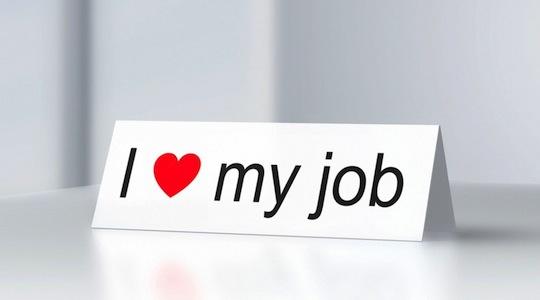 J'adore mon job! 10 commandements pour y parvenir!